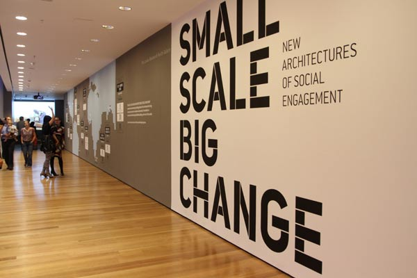 Small Scale Big Change - MoMA Exhibition